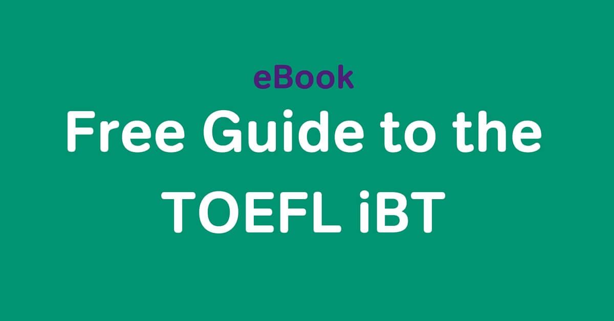 معلومات عن اختبار توفل IBT 1
